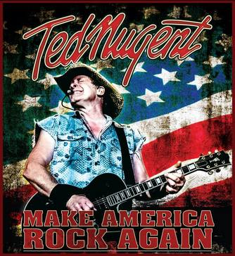 Ted Nugent - Make America Rock Again Tour 2017